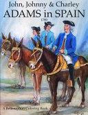 John  Johnny   Charley Adams in Spain Book