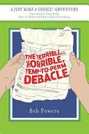 The Terrible, Horrible, Temp-to-Perm Debacle