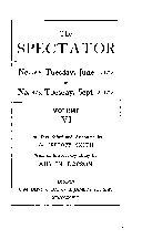 The SPECTATOR No 395  Tuesday  June 3  1712 to No 473  Tuesday  Sept 2  1712 VOLUME VI