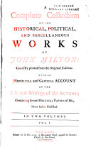 A complete collection of the historical, political, and miscellaneous works of John Milton