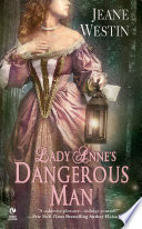 Lady Anne s Dangerous Man
