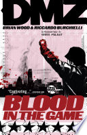 DMZ Vol  6  Blood in the Game