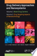 Drug Delivery Approaches and Nanosystems  Two Volume Set
