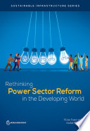 Rethinking Power Sector Reform in the Developing World