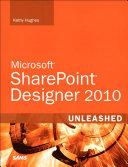 SharePoint Designer 2010 Unleashed [Pdf/ePub] eBook