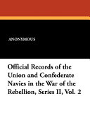 Official Records of the Union and Confederate Navies in the War of the Rebellion, Series II