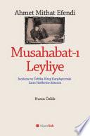 Musahabat-ı Leyliye: İnceleme ve Tefrika- Kitap Karşılaştırmalı Latin Harflerine Aktarım