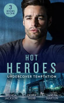 Hot Heroes  Undercover Temptation Book