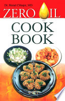 """Zero Oil Cook Book"" by Dr. Bimal Chhajer"