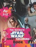 The Ultimate Star Wars Jumbo Coloring Book Age 3-12