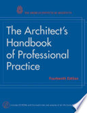 The Architect S Handbook Of Professional Practice Book