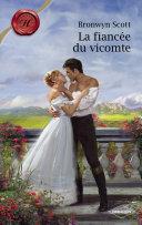 La fiancée du vicomte (Harlequin Les Historiques)