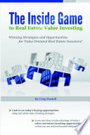 The Inside Game to Real Estate Value Investing