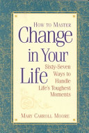 How to Master Change in Your Life Book