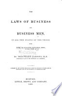 The Laws of Business for Business Men  in All the States of the Union Book