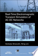 Real Time Electromagnetic Transient Simulation of AC DC Networks
