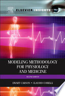 Modelling Methodology For Physiology And Medicine Book PDF