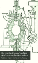 The Construction and Working of Internal Combustion Engines