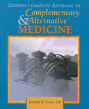 Clinician's Complete Reference to Complementary/alternative Medicine