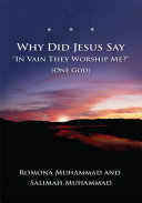Why Did Jesus Say In Vain They Worship Me One God