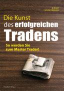 Die Kunst des erfolgreichen Tradens