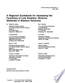 A Regional Guidebook For Assessing The Functions Of Low Gradient Riverine Wetlands In Western Kentucky Book PDF