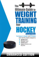 The Ultimate Guide to Weight Training for Hockey (Enhanced Edition)