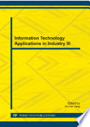 Information Technology Applications in Industry III Book