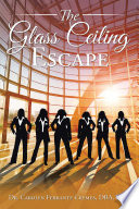 The Glass Ceiling Escape
