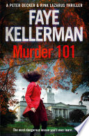Murder 101 Peter Decker And Rina Lazarus Crime Thriller