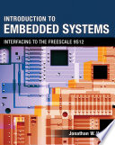 Introduction To Embedded Systems Interfacing To The Freescale 9s12 Book PDF
