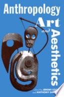 Anthropology, Art, and Aesthetics