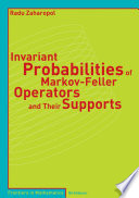 Invariant Probabilities Of Markov Feller Operators And Their Supports
