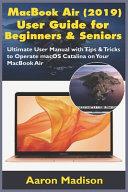 MacBook Air  2019  User Guide for Beginners and Seniors