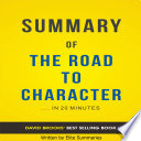 The Road to Character  by David Brooks   Summary   Analysis