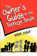 The Owner s Guide to the Teenage Brain Book