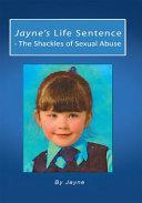 Jayne's Life Sentence