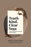 Teach Kind  Clear Yoga