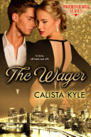 The Wager: A Billionaire Romance (Wagered Hearts Series Book 1) Pdf/ePub eBook