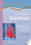 A Practical Approach to Cardiac Anesthesia Book