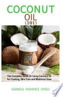 Coconut Oil 101