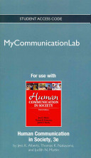 New Mycommunicationlab Without Pearson Etext    Standalone Access Card    For Human Communication in Society Book PDF