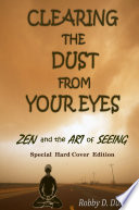 CLEARING the DUST from YOUR EYES (Special Hard Cover Edition)