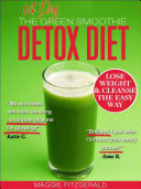 The 14 Day Green Smoothie Detox Diet Pdf/ePub eBook