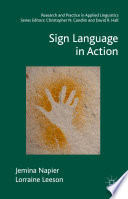 Sign Language in Action