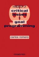 Handbook of Critical Issues in Goal Programming