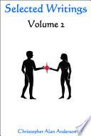 Selected Writings  Volume 2