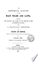 An historical account of the malt trade and laws