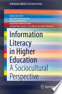 Information Literacy In Higher Education Book PDF
