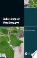 Radioisotopes in Weed Research